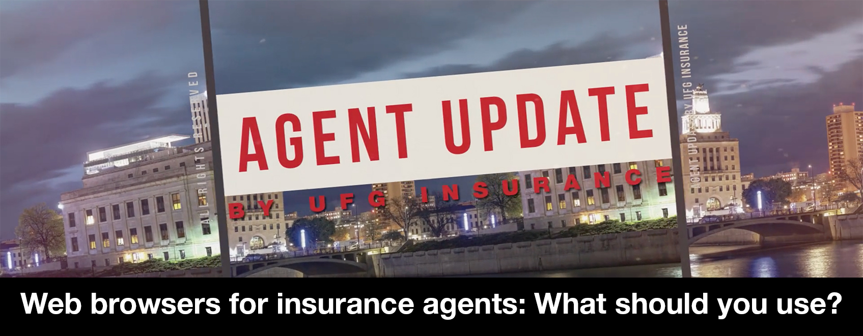 Downtown skyline with text that reads web browsers for insurance agents.